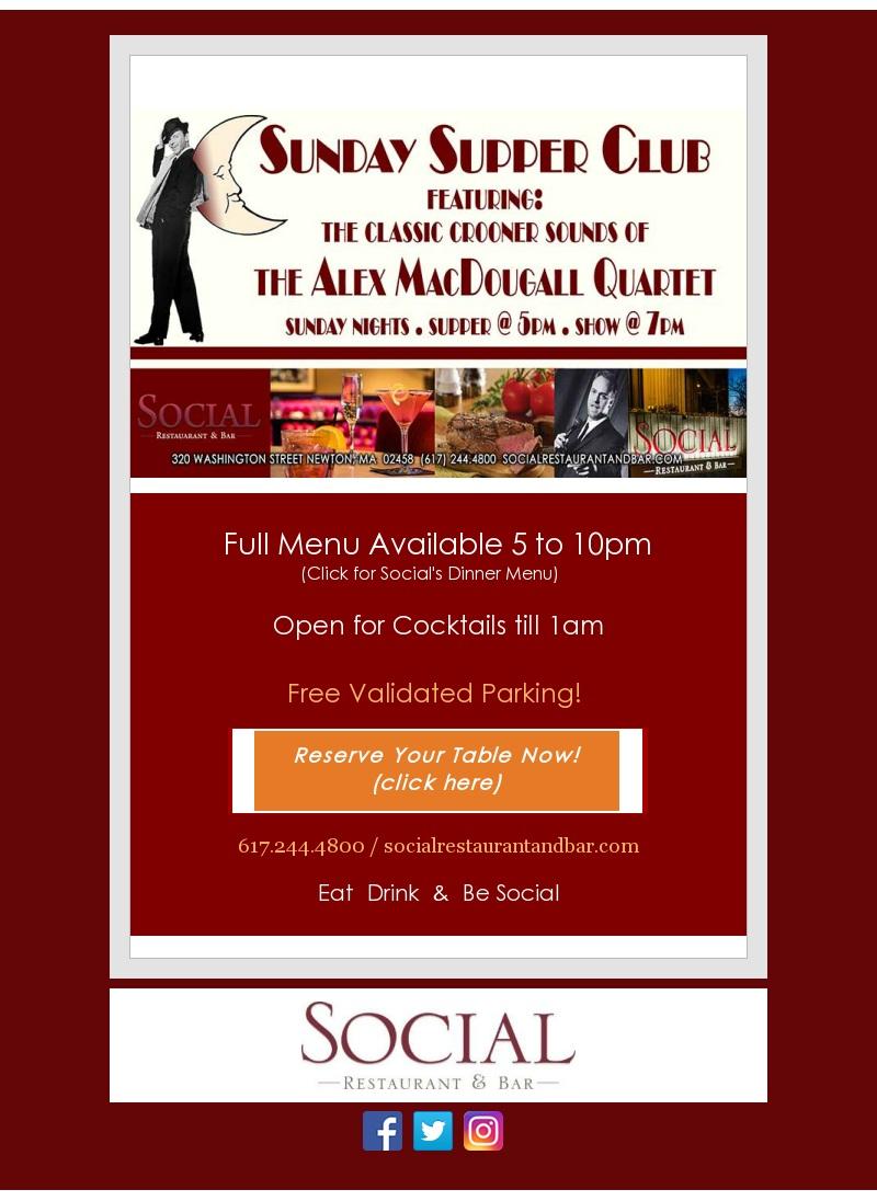 Sunday Supper Club @ Social Restaurant & Bar   Newton   Massachusetts   United States